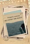 Forgách András - Élő kötet nem marad - Bővített kiadás, új fejezetekkel [eKönyv: epub, mobi]