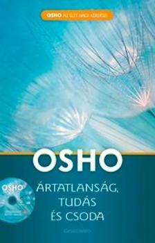 OSHO - ÁRTATLANSÁG, TUDÁS ÉS CSODA DVD-melléklettel