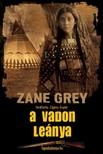 Zane Grey - A vadon leánya [eKönyv: epub,  mobi]