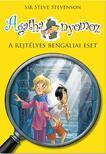 Sir Steve Stevenson - Agatha nyomoz - A rejtélyes bengáliai eset