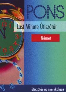 Tóth Ákos - PONS LAST MINUTE ÚTISZÓTÁR - NÉMET