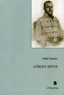Pethő Sándor - Görgey Artur ***