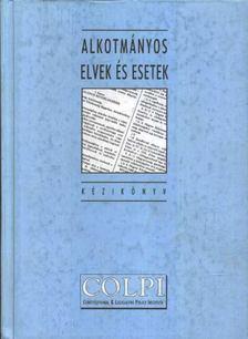 Alkotmányos elvek és esetek [antikvár]