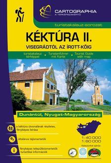 Cartographia Kiadó - Kéktúra II. (Visegrádtól az Írott-kőig) turistakalauz