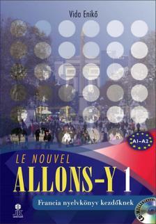 VIDA ENIKŐ - LE NOUVEL ALLONS-Y 1 - FRANCIA NYELVKÖNYV KEZDŐKNEK - MP3 CD MELLÉKLETTEL