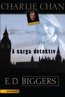 Biggers Earl Derr - A sárga detektív [eKönyv: epub, mobi]