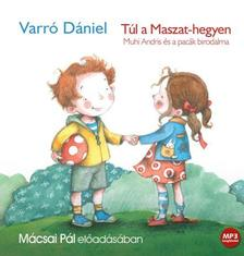 Varró Dániel - TÚL A MASZAT-HEGYEN - HANGOSKÖNYV