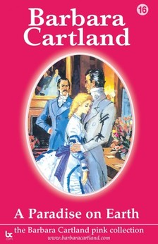Barbara Cartland - A Paradise On Earth [eKönyv: epub, mobi]