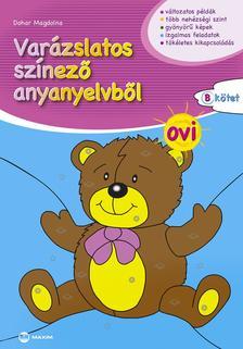 Dohar Magdolna - Varázslatos színező anyanyelvből OVI B kötet