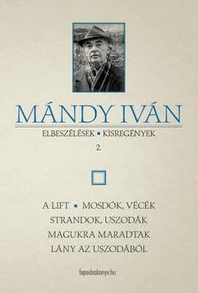 Mándy Iván - Elbeszélések, kisregények II. [eKönyv: epub, mobi]