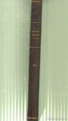 BALOGH JÁNOS - Biharvármegye hivatalos lapja 1913. (teljes) [antikvár]