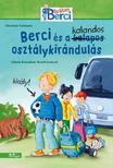 Christian Tielmann - Berci és a kalandos osztálykirándulás-Berci regények 2.<!--span style='font-size:10px;'>(G)</span-->