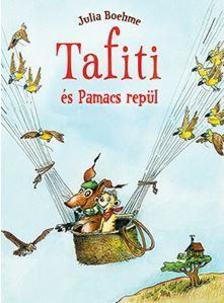 Julia Boehme - Tafiti és Pamacs repül