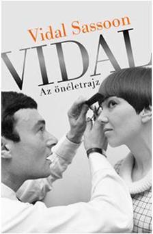 Vidal Sassoon - Vidal - Az önéletrajz