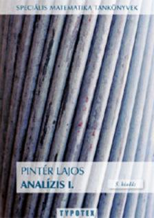 PINTÉR LAJOS - Analízis I. - 6. kiadás