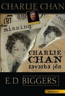 Biggers Earl Derr - Charlie Chan zavarba jön [eKönyv: epub, mobi]