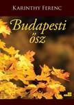 Karinthy Ferenc - Budapesti ősz [eKönyv: epub, mobi]