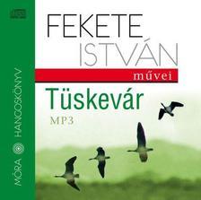 Fekete István - Tüskevár  - Móra hangoskönyvek