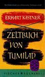 KÄSTNER, ERHART - Zeltbuch von Tumilad [antikvár]