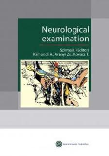 Szirmai Imre - Neurological examination