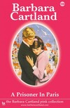 Barbara Cartland - A Prisioner in Paris [eKönyv: epub,  mobi]