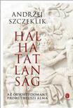 SZCZEKLIK, Andrzej - Halhatatlanság<!--span style='font-size:10px;'>(G)</span-->