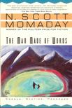 Momaday, N. Scott - The Man Made of Words [antikvár]