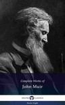 Muir John - Delphi Complete Works of John Muir US (Illustrated) [eKönyv: epub,  mobi]
