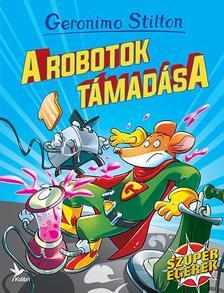 .- - Geronimo Stilton - A robotok támadása