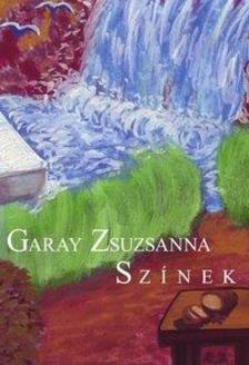 Garay Zsuzsanna - Színek