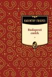 Karinthy Frigyes - Budapesti emlék [eKönyv: epub, mobi]<!--span style='font-size:10px;'>(G)</span-->