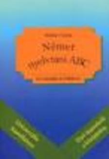 Maklári Tamás - Német nyelvtani ABC gyakorlatokkal + 44 teszt