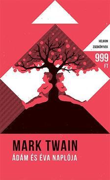 Mark Twain - Ádám és Éva naplója