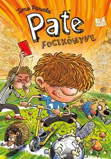 Timo Parvela - PATE FOCIKÖNYVE