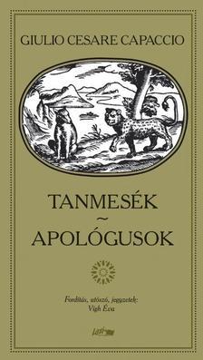 Giulio Cesare Capacció - Tanmesék - Apológusok