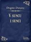 Domjanić Dragutin - V suncu i senci [eKönyv: epub,  mobi]