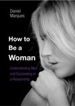 Marques Daniel - How to Be A Woman [eKönyv: epub,  mobi]