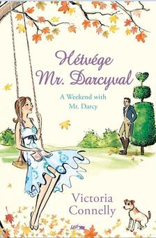 Victoria Conelly - Hétvége Mr. Darcyval