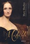 Mary Shelley - Mathilda [eKönyv: epub, mobi]<!--span style='font-size:10px;'>(G)</span-->