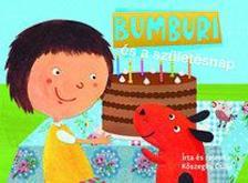 Kőszeghy Csilla - Bumburi és a születésnap