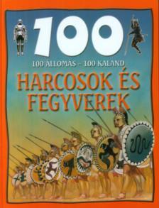 - HARCOSOK ÉS FEGYVEREK - 100 ÁLLOMÁS - 100 KALAND