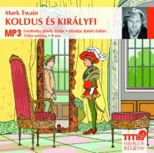 Mark Twain - Koldus és királyfi - hangoskönyv