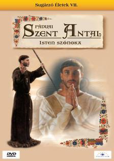 Umberto Marino - Páduai Szent Antal - Isten szónoka