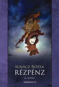 IGNÁCZ RÓZSA - Rézpénz II. rész [eKönyv: epub, mobi]