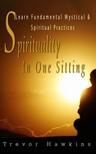 Hawkins Trevor - Spirituality In One Sitting [eKönyv: epub,  mobi]
