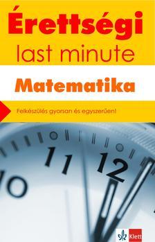 Kiss Géza, Orosz Gyula - Érettségi - Last minute - Matematika