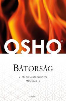 OSHO - BÁTORSÁG