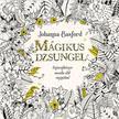 Johanna Basford - Mágikus dzsungel - Színezőkönyv mesébe illő rajzokkal