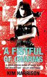 Kim Harrison - A Fistful of Charms [antikvár]