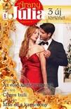 Kate Hardy, Lucy King, Cara Colter - Arany Júlia 42. kötet - Az első karácsonyunk, Céges buli, Más ez a karácsony [eKönyv: epub, mobi]<!--span style='font-size:10px;'>(G)</span-->